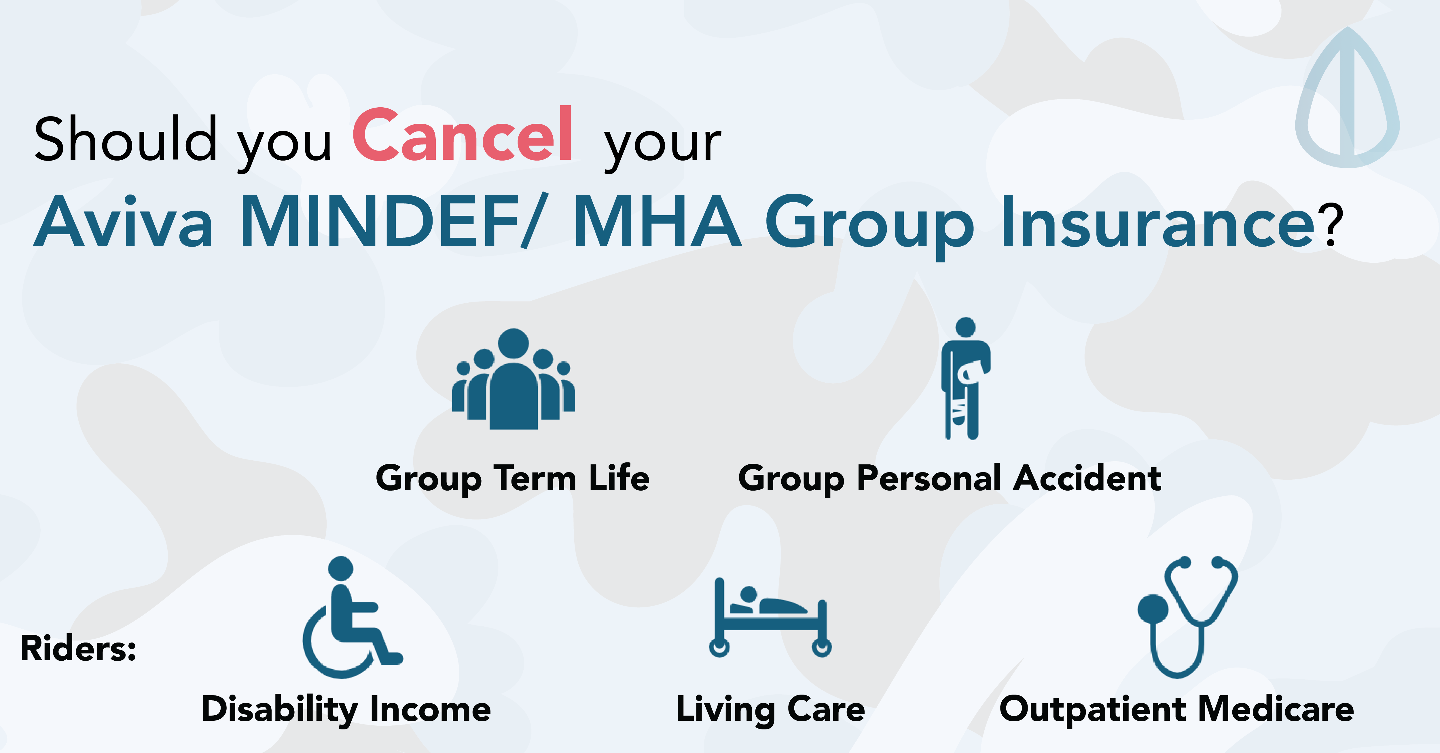 Should You Cancel Your Aviva MINDEF/MHA Group Insurance After You ORD?
