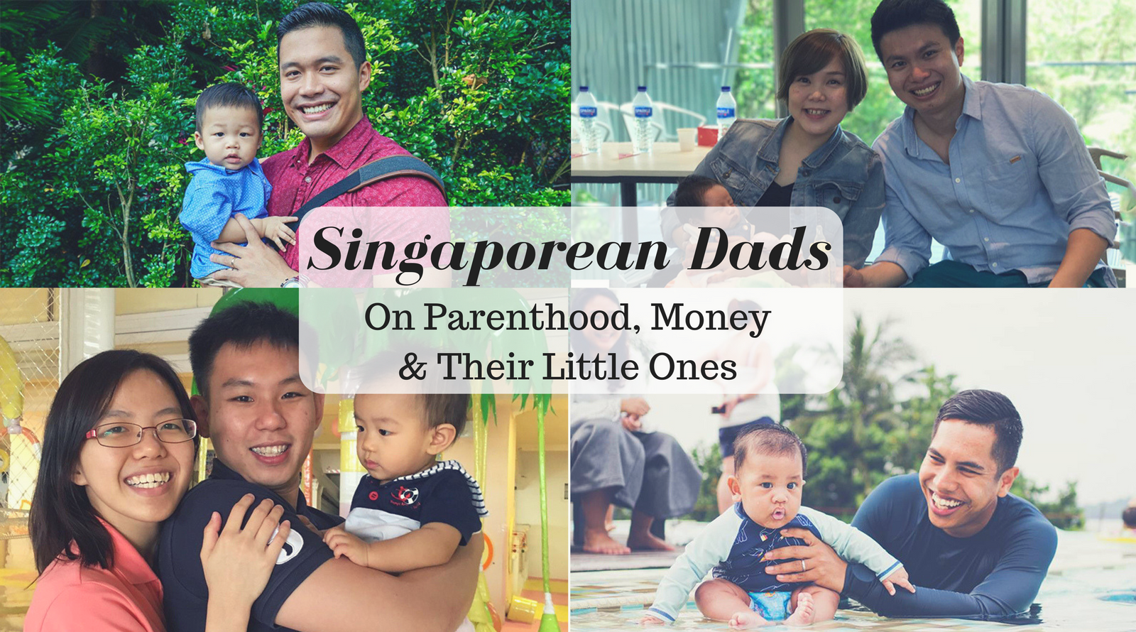 4 Young Singaporean Dads On Parenthood, Money And Their Little Ones