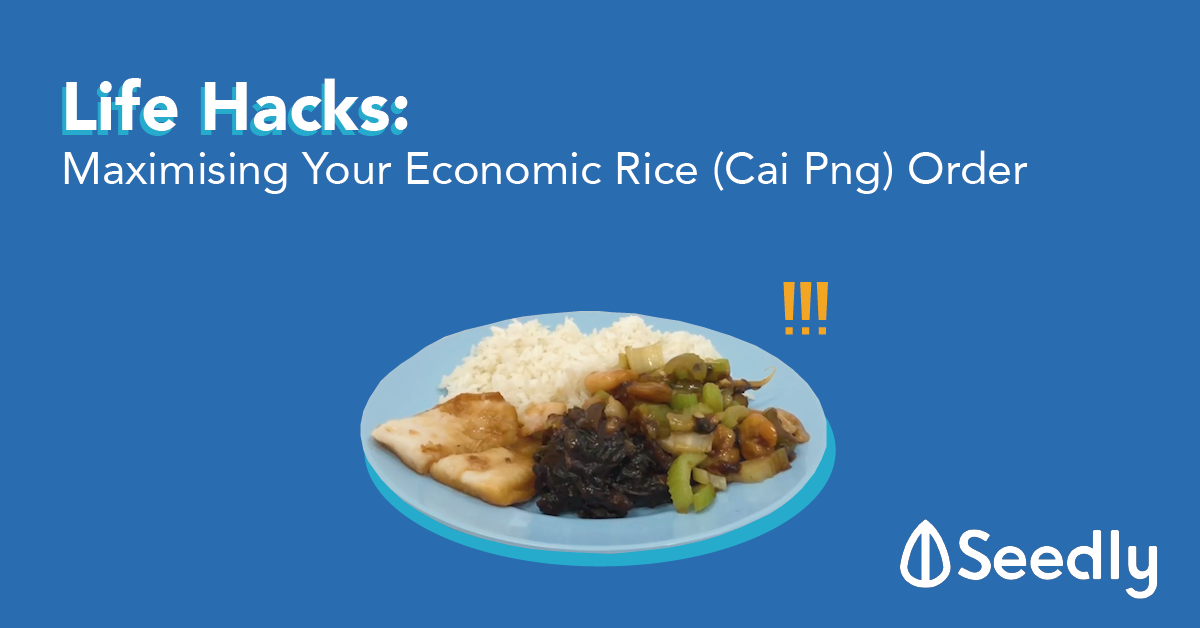 Life Hacks To Maximising Your Economic Rice (Cai Png) Order