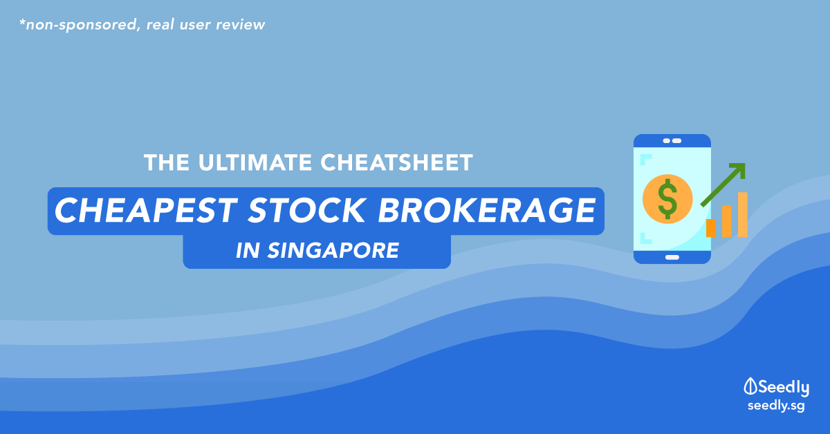 The Ultimate Cheatsheet: Cheapest Stock Trading/ Brokerage House In Singapore
