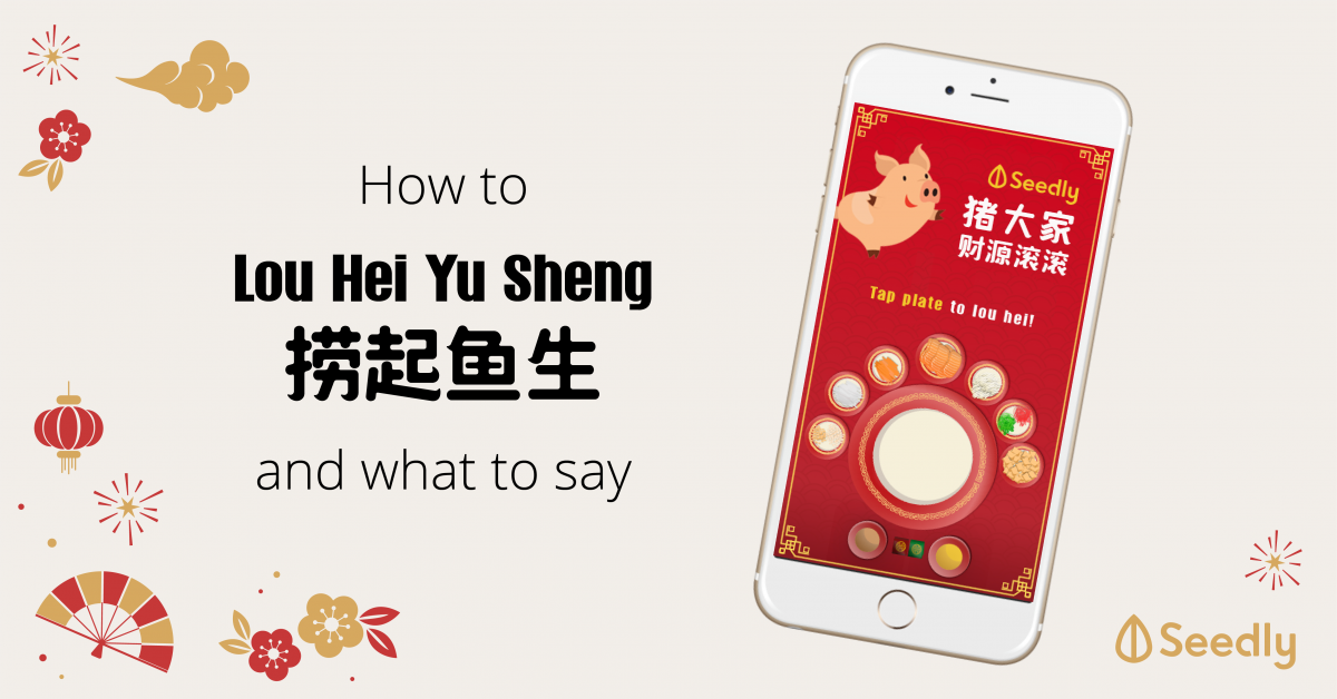 Chinese New Year (CNY): How To Lo Hei Yu Sheng(捞起魚生) And What To Say?