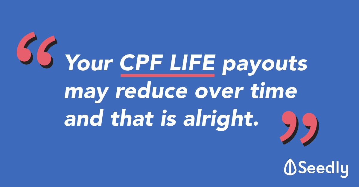 CPF LIFE: Your Retirement Payouts May Reduce Despite Accumulating More