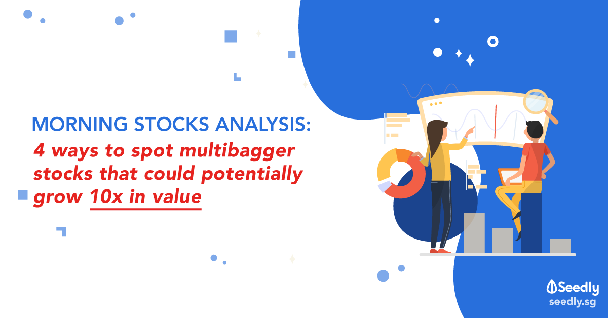 4 Ways to Spot Multibagger Stocks That Could Potentially Grow 10x In Value