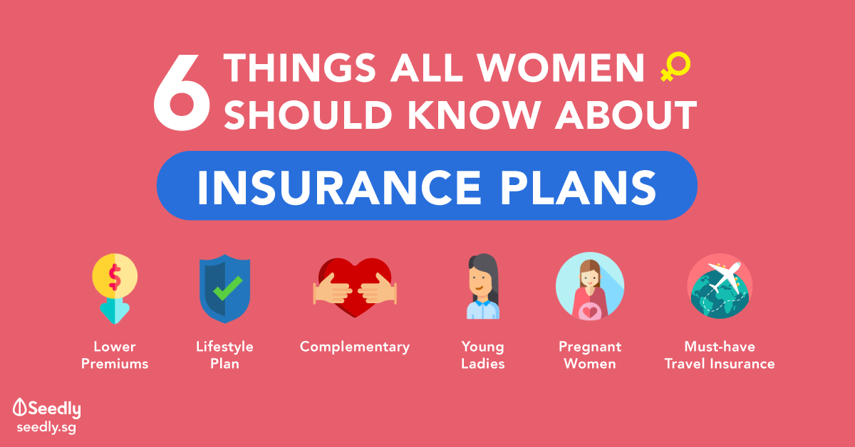 What All Women Should Know About Insurance Singapore