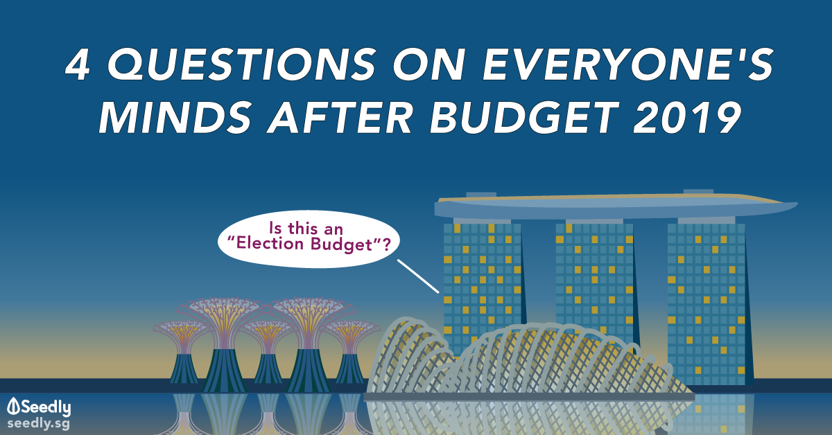 4 Questions On Everyone's Minds After Budget 2019
