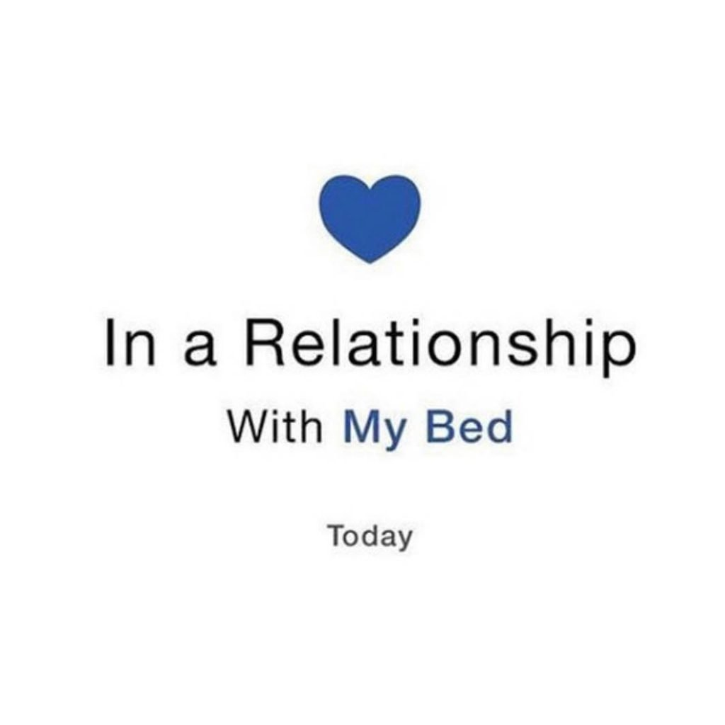 In A Relationship With My Bed