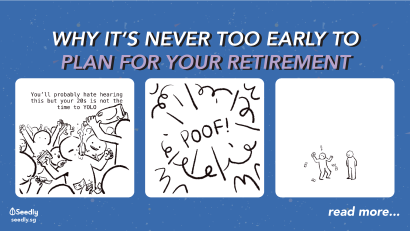 Why It's Never Too Early To Plan For Your Retirement
