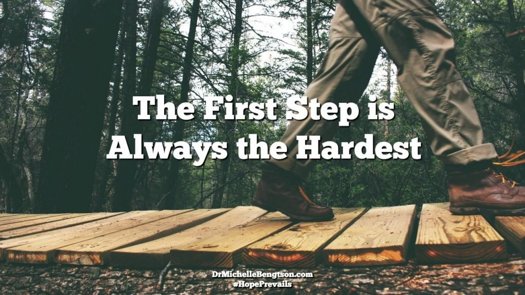 The first step is always the hardest