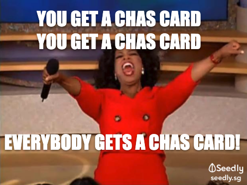 Everybody Gets A CHAS Card