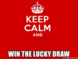 Keep calm and win the lucky draw