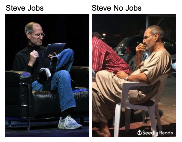 Steve Jobs vs Steve No Jobs