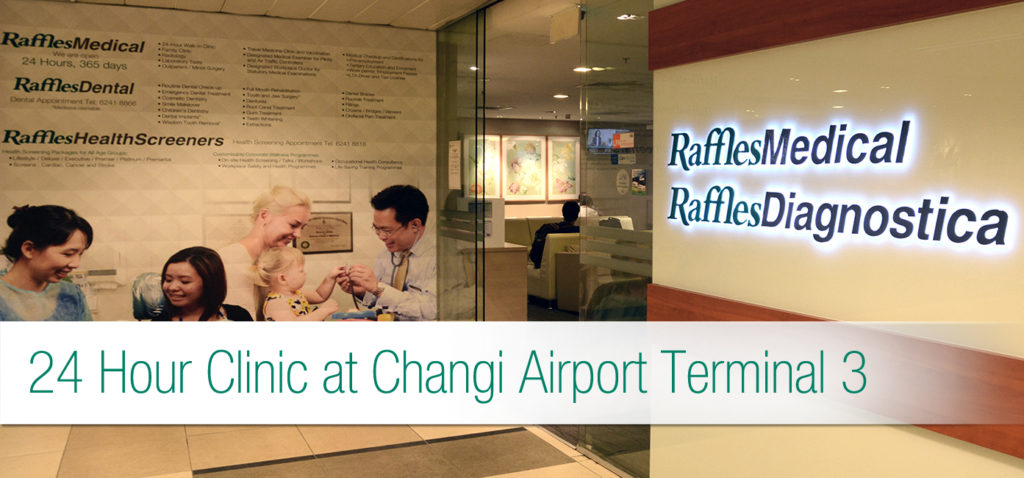 Raffles Medical 24 Hour Clinic at Changi Airport Terminal 3