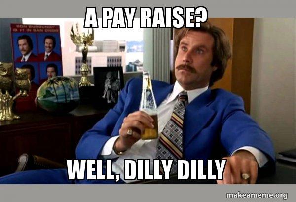 A pay raise