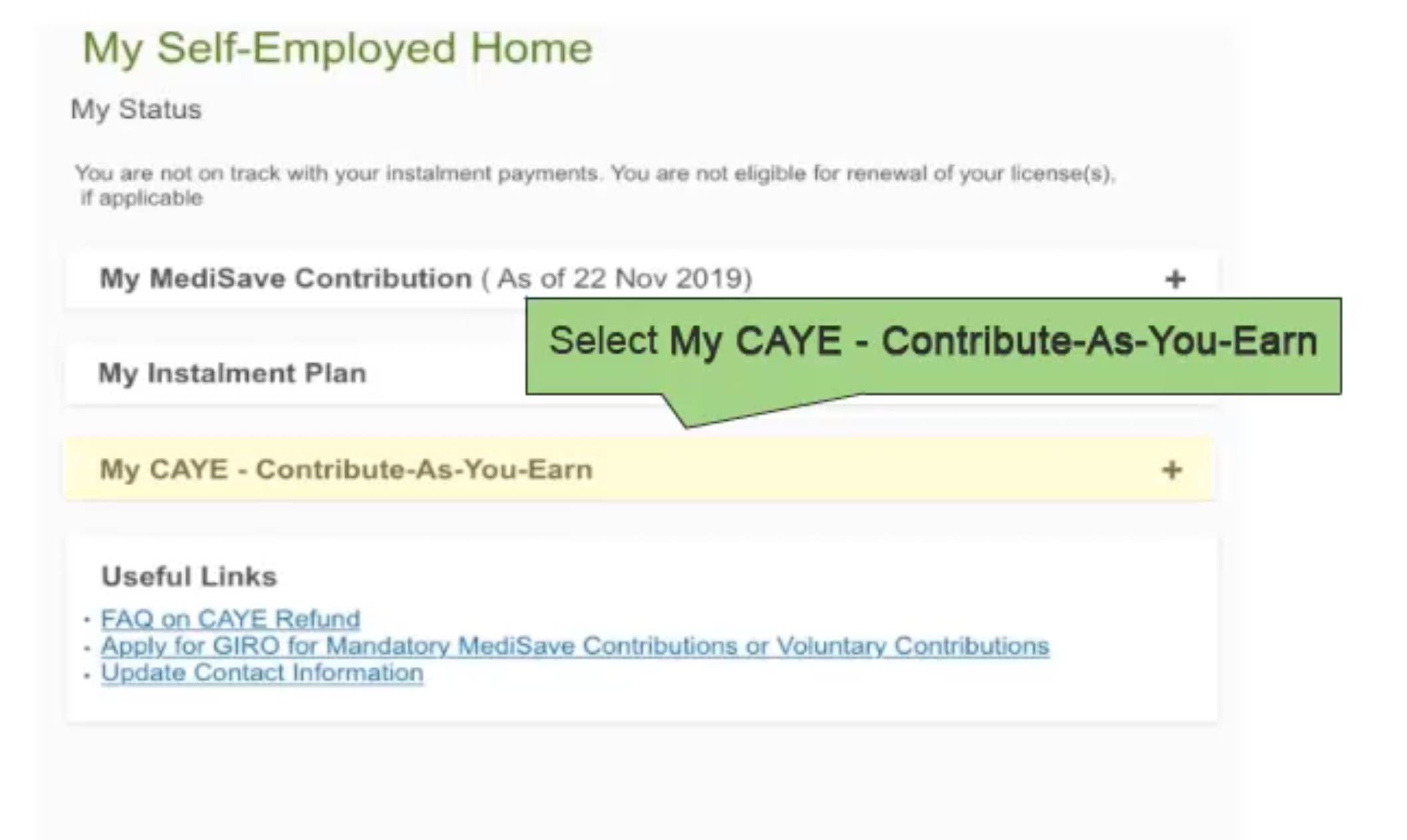 CPF Contribute-as-you-earn CAYE scheme